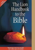 The Lion Handbook to the Bible - Pat Alexander