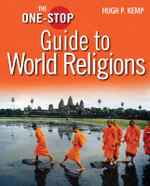 The One-Stop Guide to World Religions : An Investigation into the Rift Between Muslims and... - Hugh P. Kemp