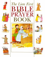 The Lion First Bible & Prayer Book - Pat Alexander