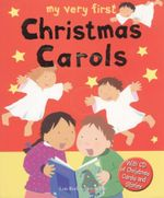 My Very First Christmas Carols : My Very First - Lois Rock