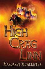 High Crag Linn - Margaret McAllister
