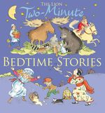The Lion Book of Two-Minute Bedtime Stories : Finger-trail Animal Tales - Elena Pasquali
