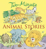 Two-Minute Animal Stories : A Traditional Christmas Story - Elena Pasquali
