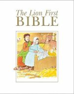 The Lion First Bible - Pat Alexander