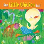 Run Little Chicken Run! : Finger-trail Animal Tales - Elena Pasquali