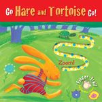 Go Hare and Tortoise Go! : Finger-trail Animal Tales - Elena Pasquali