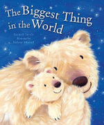 The Biggest Thing in the World - Kenneth Steven