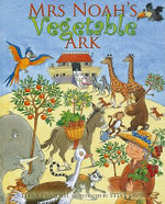 Mrs Noah's Vegetable Ark - Elena Pasquali