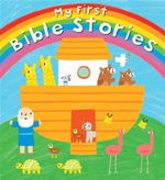 My First Bible Stories - Christina Goodings