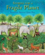 Stories for a Fragile Planet : Traditional Tales about Caring for the Earth - Kenneth Steven