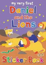 My Very First Daniel and the Lions Sticker Book : For Teddy and Me - Lois Rock