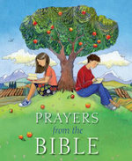 Prayers from the Bible - Lois Rock
