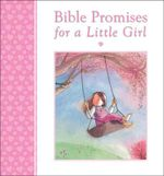 Bible Promises for a Little Girl - Mary Joslin