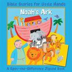 Noah's Ark : A Spot-the-Difference Jigsaw Book - Lois Rock