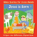 Jesus is Born : A Spot-the-Difference Jigsaw Book - Lois Rock