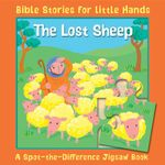 The Lost Sheep : A Spot-the-Difference Jigsaw Book - Lois Rock