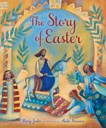 The Story of Easter - Mary Joslin
