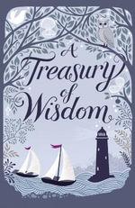 A Treasury of Wisdom - Mary Joslin