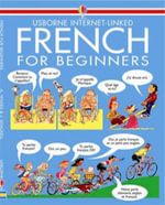 French for Beginners : Usborne Language Guides - Angela Wilkes