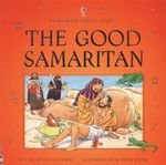 The Good Samaritan : Usborne Bible Tales - Heather Amery