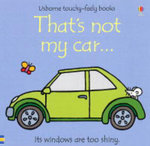 That's Not My Car : That's Not My... - Fiona Watt