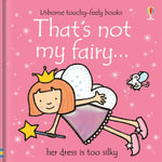 That's Not My Fairy : That's Not My... - Fiona Watt
