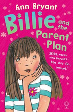 Billie and the Parent Plan - Ann Bryant