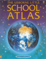 The Usborne Little School Atlas : Internet-Linked - Stephanie Turnbull