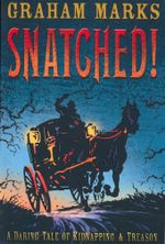Snatched! - Graham Marks