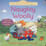 Naughty Woolly : Usborne Farmland Tales Chunky Jigsaws - Felicity Brooks