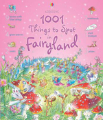 1001 Things to Spot in Fairyland : Usborne 1001 Things To Spot - Gill Doherty