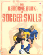 The Usborne Little Book of Soccer Skills - Gill Harvey