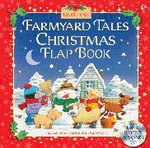 Farmyard Tales Christmas Flap Book - Heather Amery