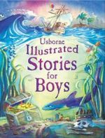 Illustrated Stories for Boys : Usborne Young Reading Series - Lesley Sims