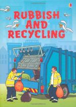 Rubbish and Recycling : Usborne Beginners Series - Stephanie Turnbull
