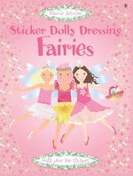 Sticker Dolly Dressing : Fairies  : Usborne Sticker Fashion Series - Fiona Watt