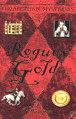 Rogues' Gold - John Pilkington