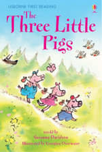 The Three Little Pigs : Level 3 - Alison Kelly