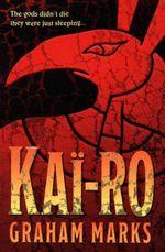 Kai-ro - Graham Marks