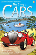The Story of Cars : 3.2 Young Reading Series Two (Blue) - Katie Daynes