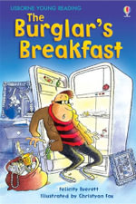 The Burglar's Breakfast - Felicity Everett