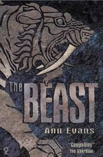 The Beast : The Beast Trilogy : Book 1 - Ann Evans