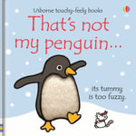 That's Not My Penguin - Fiona Watt