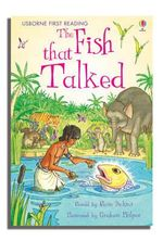 The Fish That Talked : Usborne First Reading : Level 3 - Rosie Dickins