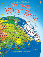 See Inside Planet Earth : Usborne See Inside - Alex Frith