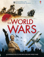 The World Wars : In Association with the Imperial War Museum - Ruth Brocklehurst