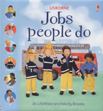 Jobs People Do : Jobs People Do S. - Felicity Brooks