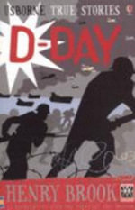 True Stories of D-Day - Henry Brook
