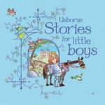 Stories for Little Boys : Story Collections for Little Children - Katie Daynes
