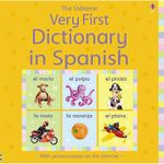 Very First Dictionary in Spanish - Felicity Brooks